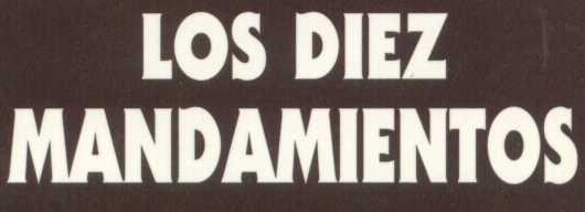 LOS DIEZ MANDAMIENTOS (4)